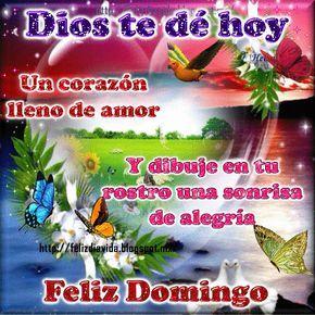 Envia Imagenes De Feliz Domingo En Frases Y Mensajes Bonitos