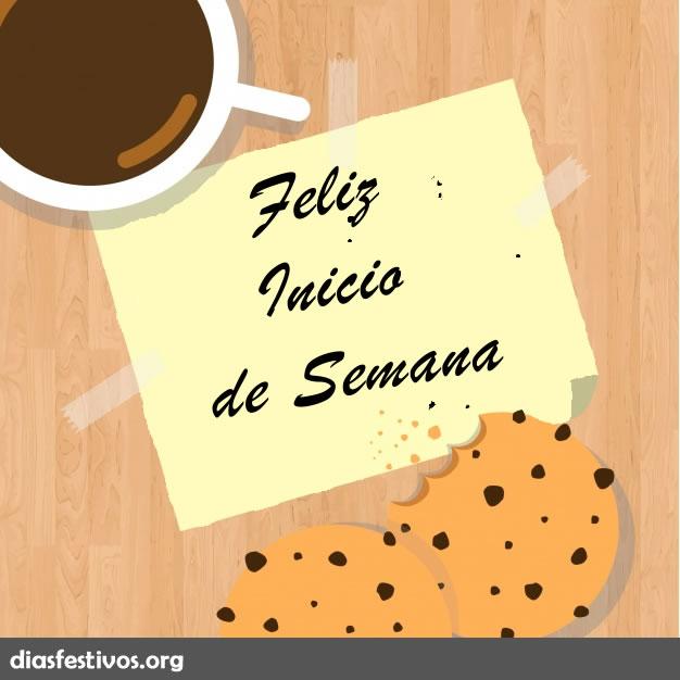 Feliz Inicio De Semana Bonitas Frases Y Mensajes Dias Festivos