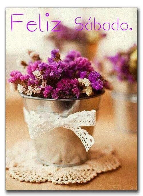 Envia Feliz Sabado En Frases Y Mensajes Con Imagenes Dias