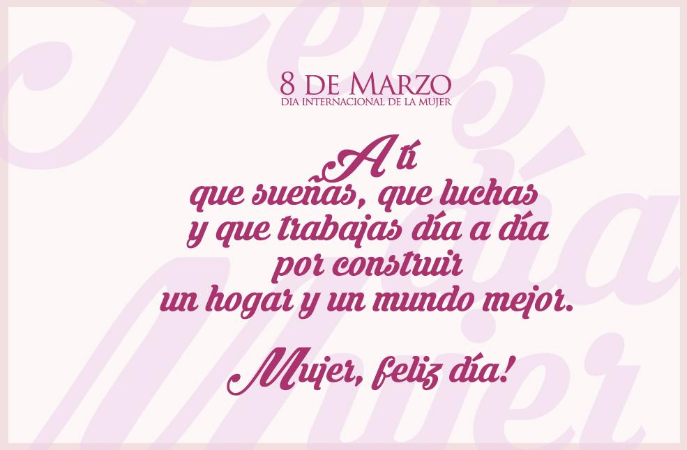 Frases Para El Día De La Mujer Feliz Día Trabajadora